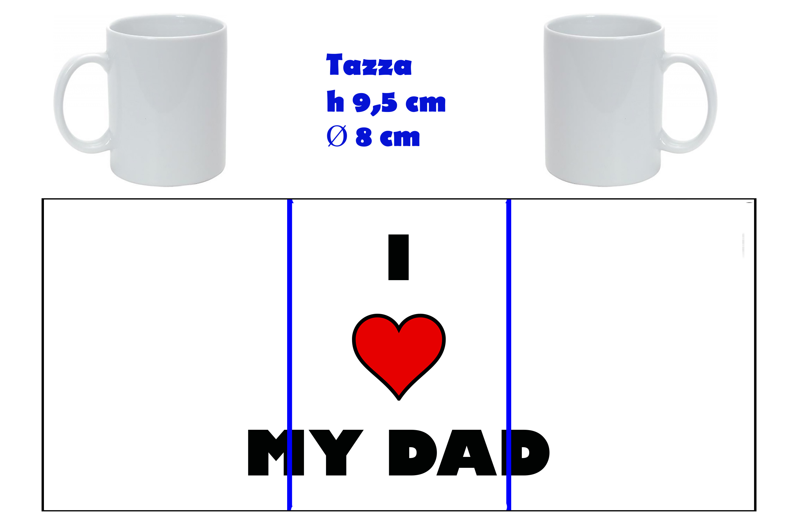 Tazza Mug - Festa del Papà I love my dad